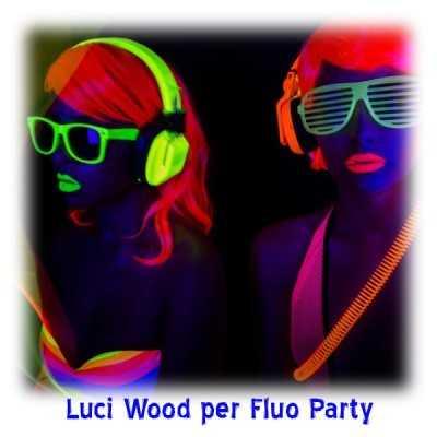 Noleggio luci di wood per fluo party